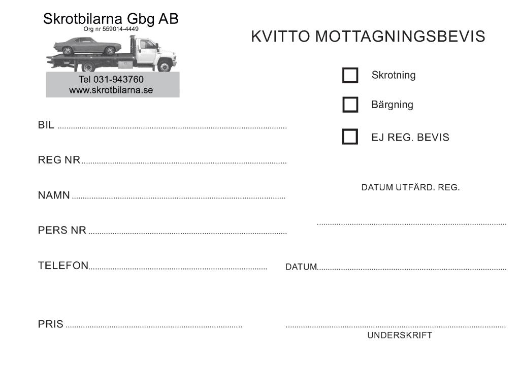 Mottagningsbevis när man skrotar bilen i Örnsköldsvik